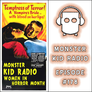 Monster Kid Radio - 2/19/15 - The impact and legacy of Evelyn Ankers, with Paul McComas