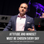 Artwork for Attitude and Mindset Must Be Chosen Every Day