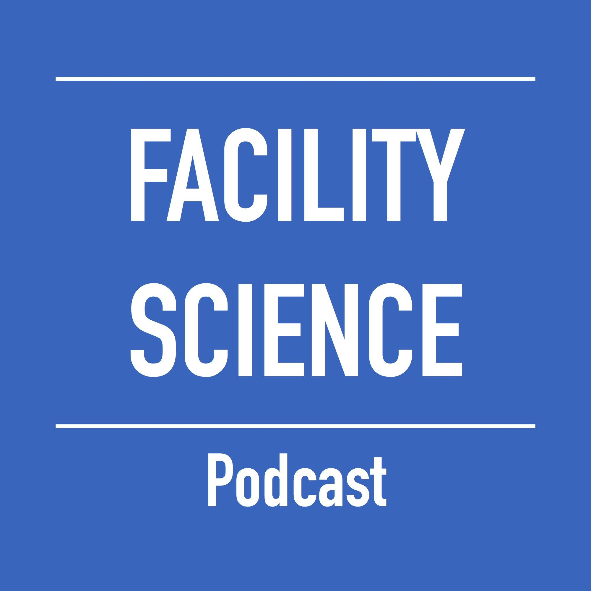 Artwork for FSP0021 - Data-Driven Facility Management - Facility Science Podcast #21
