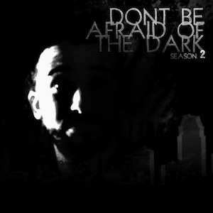 Dont Be Afraid of the Dark   Season Two - 09