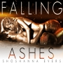 Artwork for Falling Ashes by Shoshanna Evers