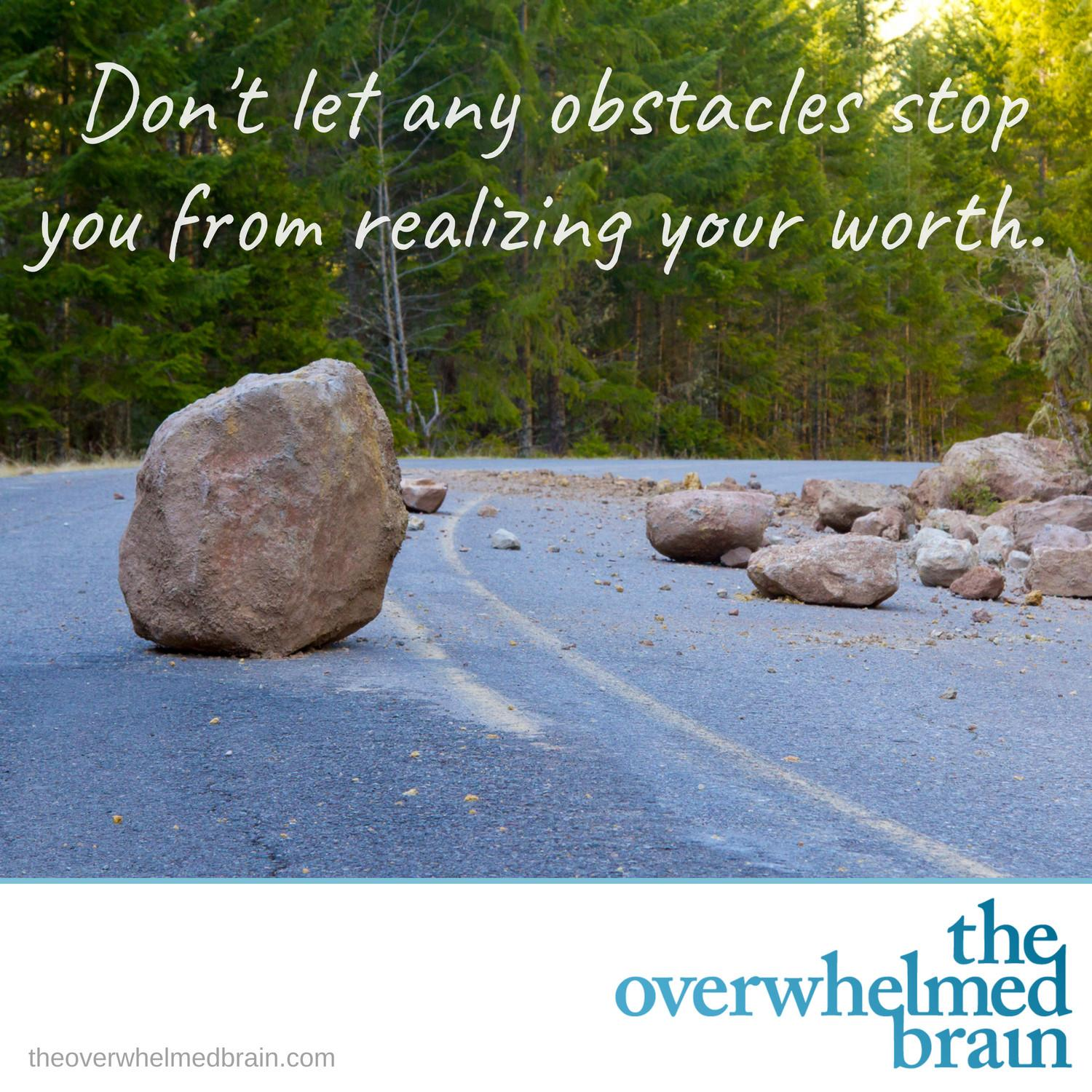 The obstacles that block the path to self-worth and happiness
