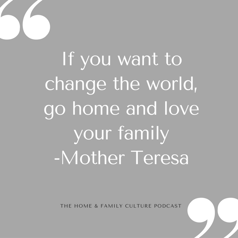 Image result for if you want to change the world, for home and love your family