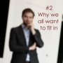 Artwork for #2 Why we all want to fit in - covering up at the workplace