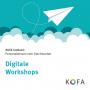 Artwork for KOFA konkret: Digitale Workshops