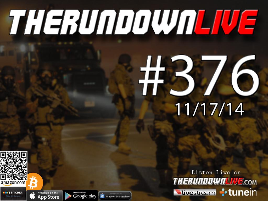 The Rundown Live #376 Open Lines (Ferguson,Race War,Media)