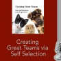 Artwork for Creating Great Teams via Self Selection