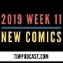 Artwork for 2019 Week 11 New Comics