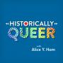 Artwork for Historically Queer: Origin Story