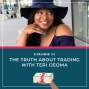 Artwork for 052 The Truth about Trading with Teri Ijeoma