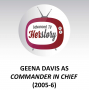 Artwork for Geena Davis as Commander in Chief (2005-6)