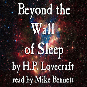 SFTW Beyond the Wall of Sleep by H.P. Lovecraft