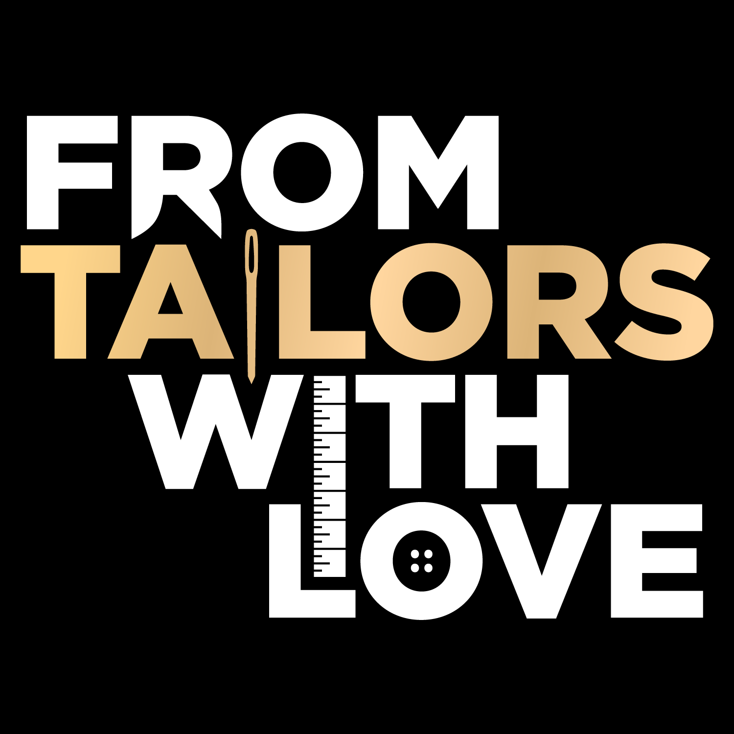 From Tailors With Love show art