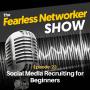 Artwork for E23: Social Media Recruiting for Beginners