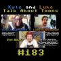 Artwork for Kyle and Luke Talk About Toons #183: Multiple Daffys