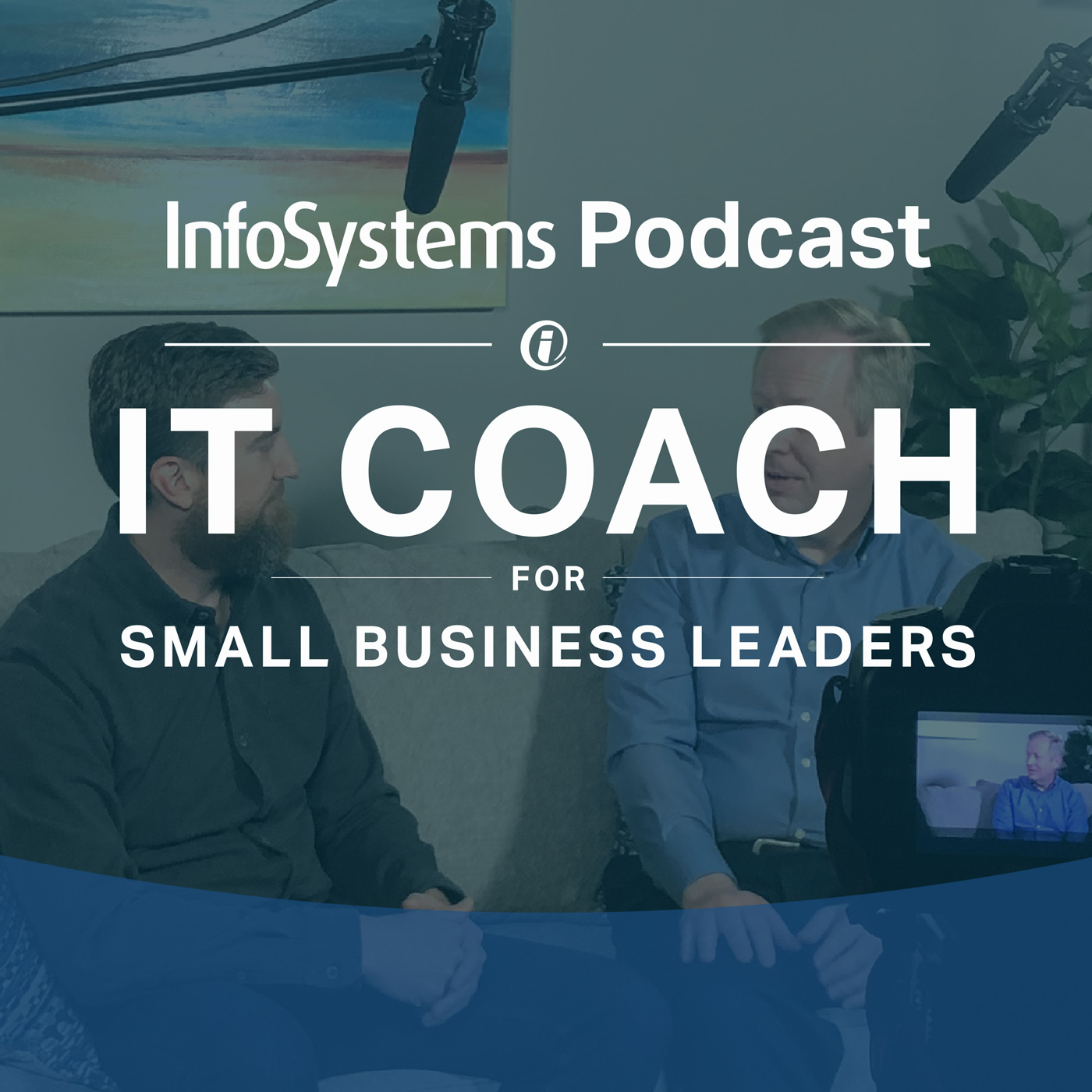 IT Coach for Small Business Leaders with Aaron Swann show art