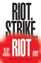 Artwork for Joshua Clover on Riots and Strikes