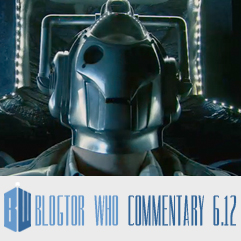 Doctor Who 6.12 - Blogtor Who Commentary