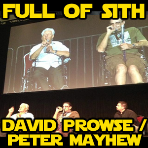 Special Release: David Prowse and Peter Mayhew