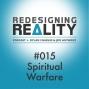 Artwork for Redesigning Reality #015 - Spiritual Warfare