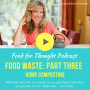 Artwork for Food Waste (Part 3) — Make Soil Not Trash: The Ins and Outs of Composting