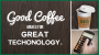 Artwork for Good Coffee makes for Great Tech