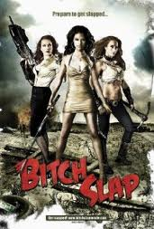 #100; Bitch Slap (Action Movie)