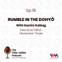 Artwork for Ep. 18: Rumble in the Dohyō with Sachin Kalbag