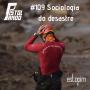 Artwork for Pistolando #109 - Sociologia do Desastre