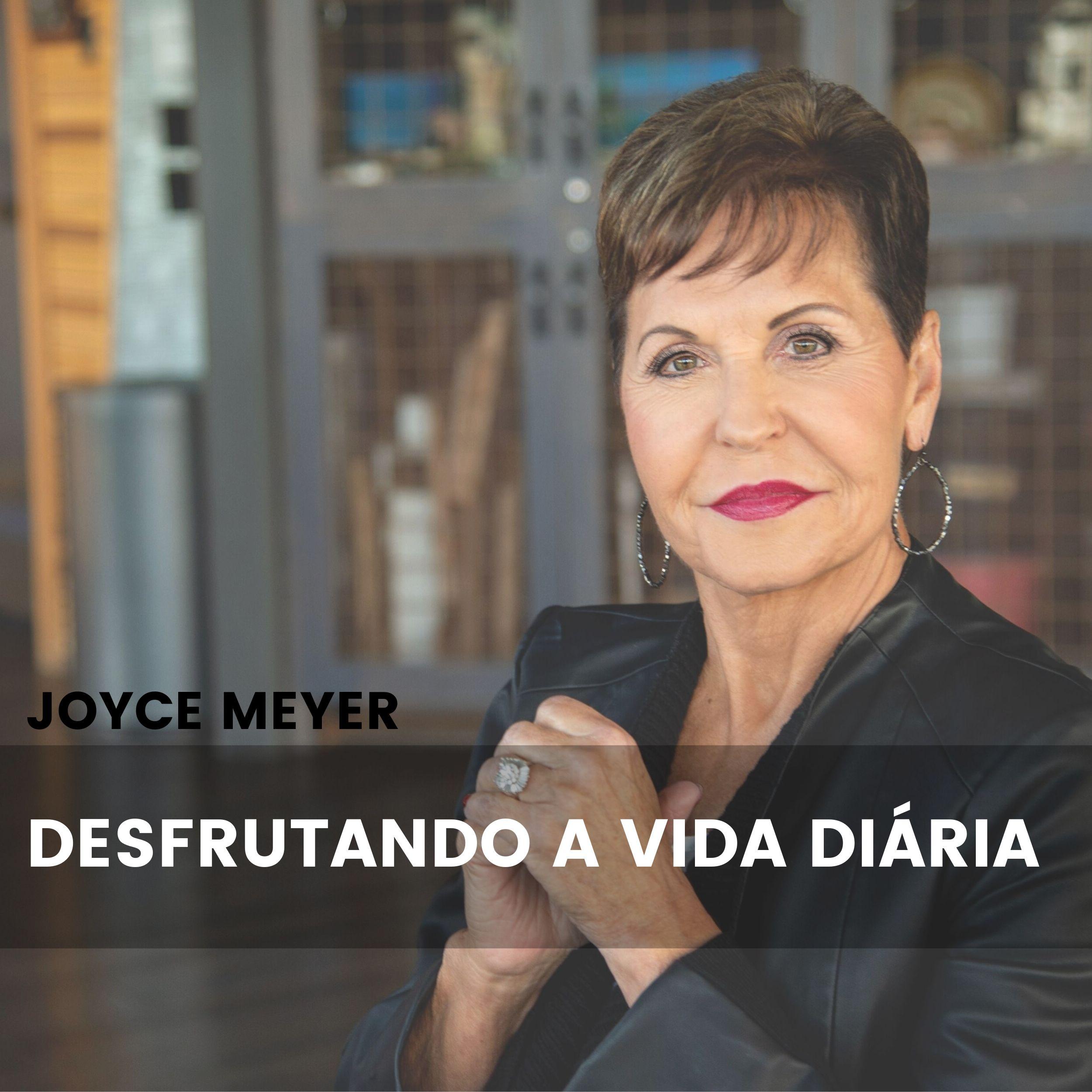 Joyce Meyer Desfrutando a Vida Diária® show art