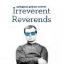 Artwork for Irreverent Reverends No.11 - Being Baptist