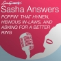 Artwork for Sasha Answers: Poppin' that Hymen, Heinous In-Laws, and Asking for a Better Ring