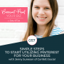 Artwork for 057 - Simple Steps to Start Utilizing Pinterest for Your Business with Jenny Suneson of Confetti Social