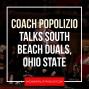 Artwork for Coach Popolizio recaps the South Beach Duals and previews Ohio State - NCS35