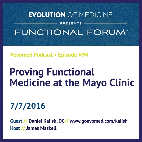 Proving Functional Medicine at the Mayo Clinic