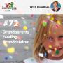 Artwork for TNC 072: Grandparents Feeding Grandchildren with Dina Rose