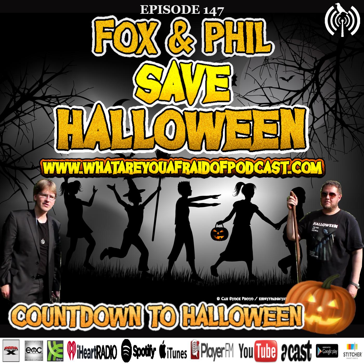 147 - FOX & PHIL SAVE HALLOWEEN