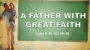 Artwork for A Father With Great Faith (Pastor Bobby Lewis Jr.)