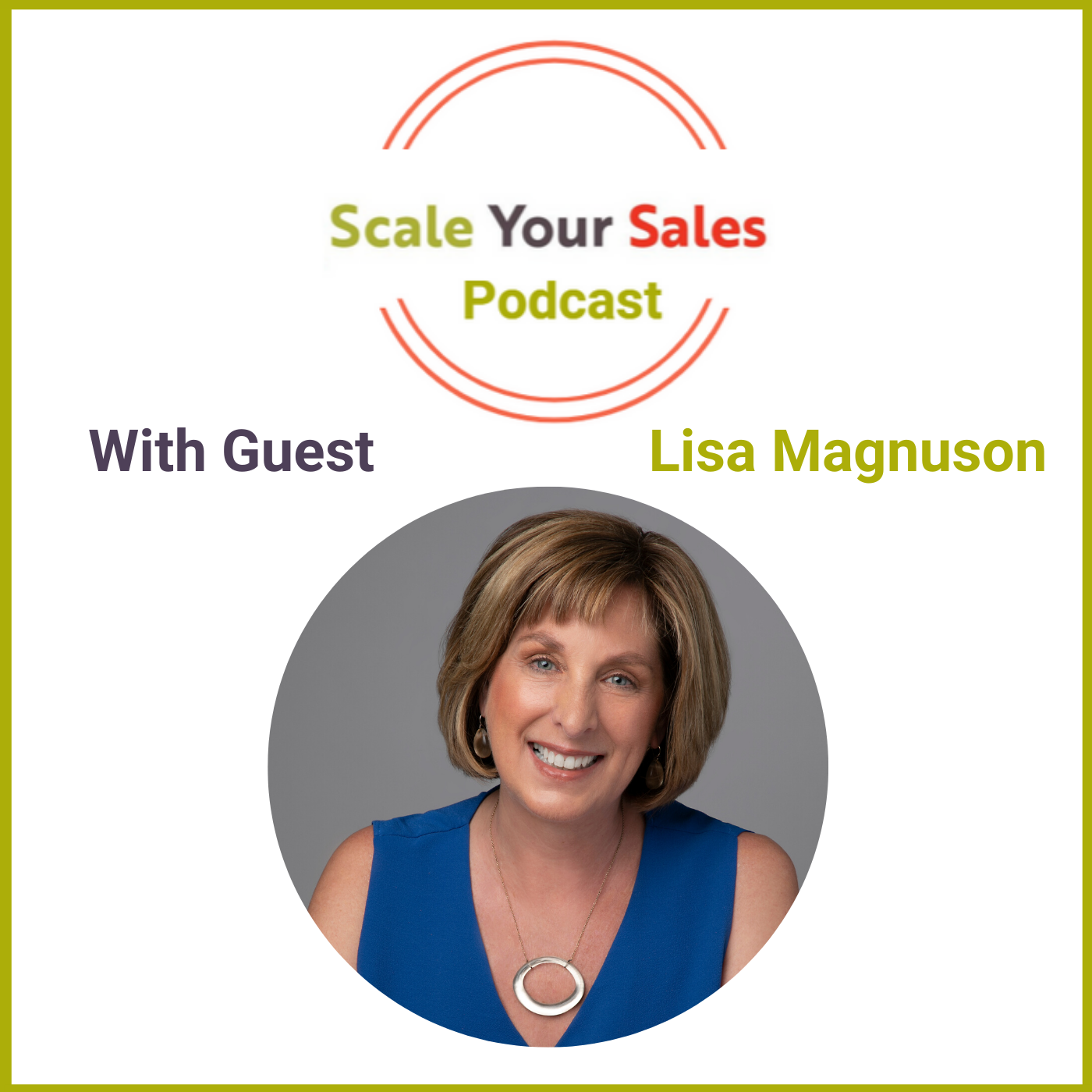 Episode 019 Lisa D Magnuson: Why You Must Get Fanatical About Pre-Call Planning
