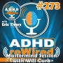 Artwork for 273 | Mastermind Sessions- A new ADHD podcast with Will Curb