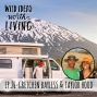Artwork for Gretchen Bayless & Taylor Hood - Living the Van Life and Traveling the World with Roamerica Rentals