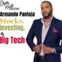 Artwork for Stocks, investing, and Tech with Armando Pantoja