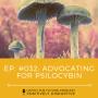 Artwork for HTF 032 Advocating for Psilocybin