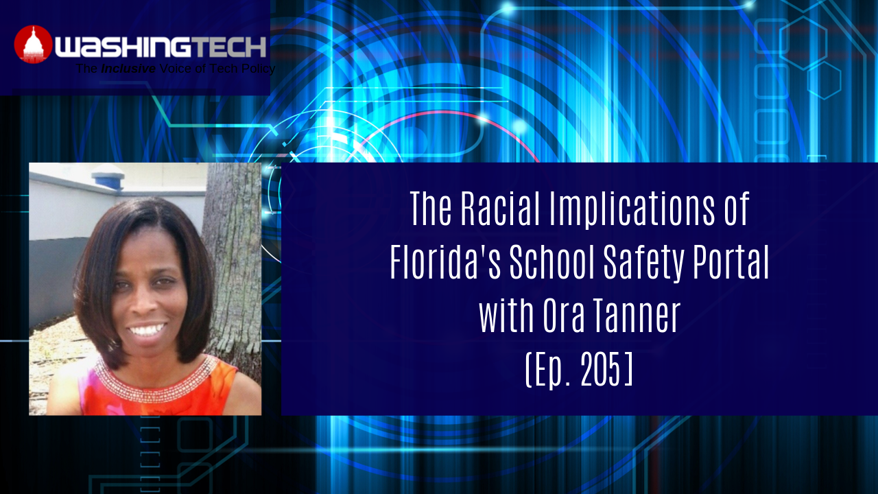 The Racial Implications of Florida's School Safety Portal with Ora Tanner (Ep. 205)