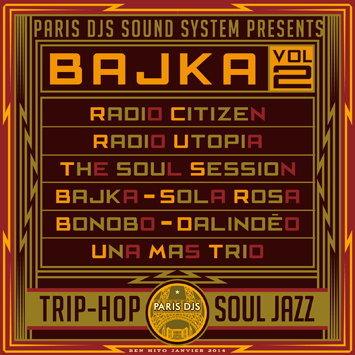 Paris DJs Soundystem presents Bajka Vol.2