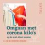 Artwork for Omgaan met corona kilo's op een anti-dieet manier