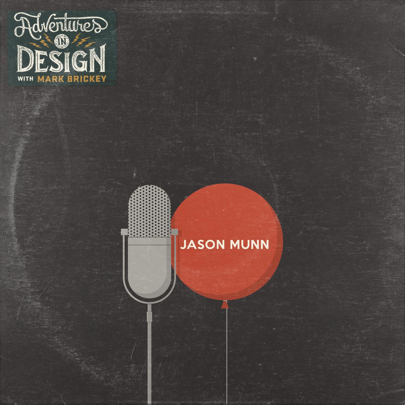 Episode 363 - Jason Munn
