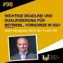 Artwork for #96 Wichtige Deadline und Qualifizierung fur betriebliche Vorsorge in 2021