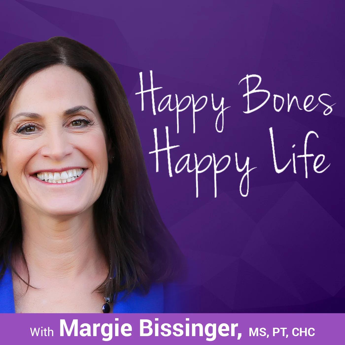 Happy Bones, Happy Life