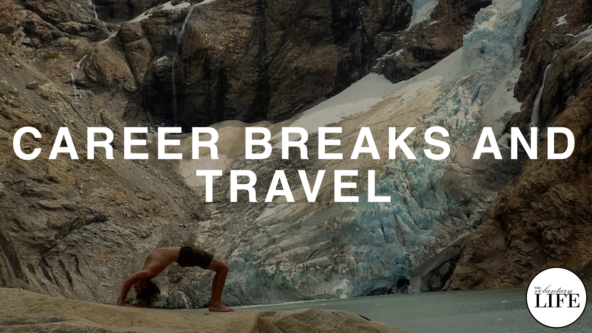 149 Career Breaks and Travel